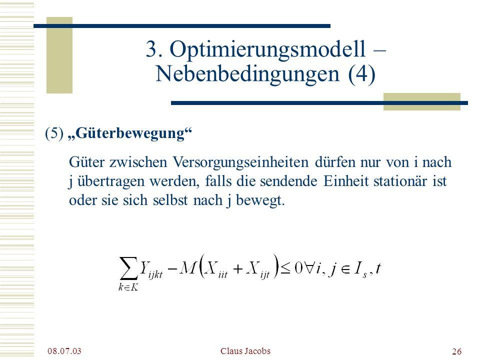 3. Optimierungsmodell – Nebenbedingungen (4)