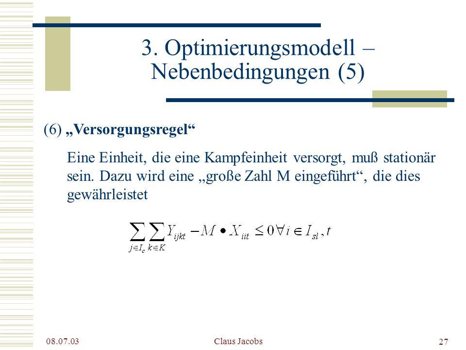 3. Optimierungsmodell – Nebenbedingungen (5)