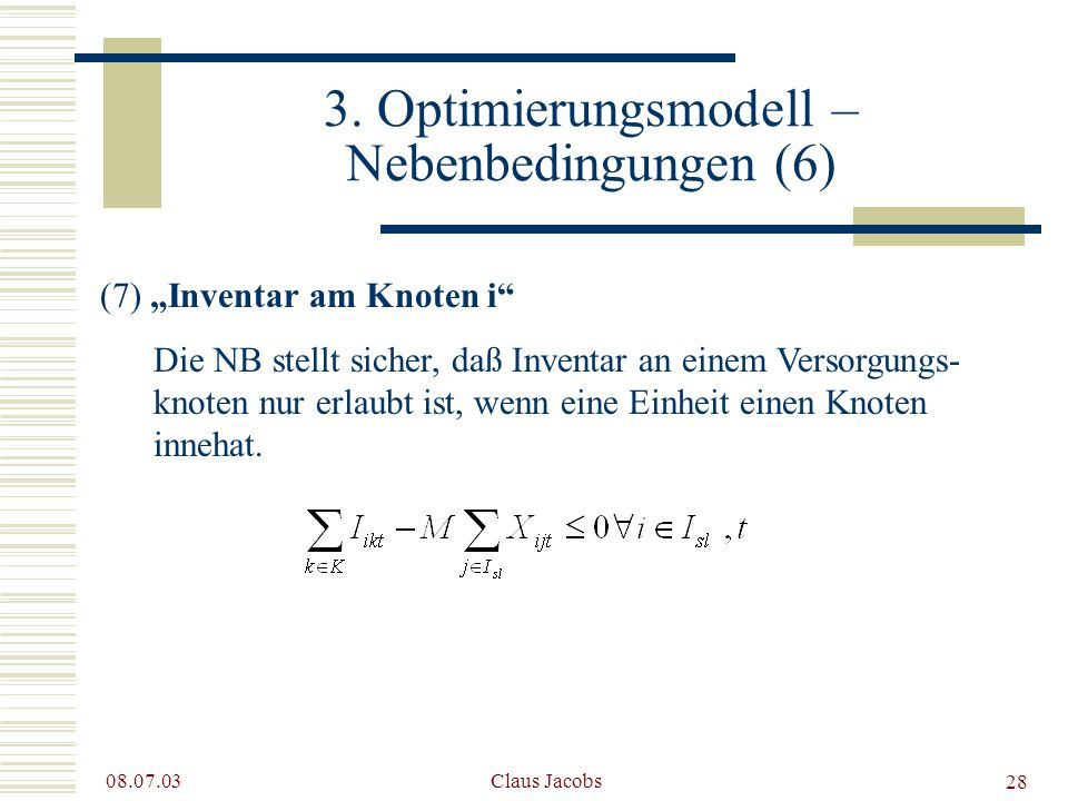 3. Optimierungsmodell – Nebenbedingungen (6)
