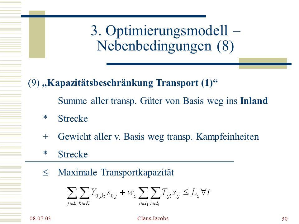 3. Optimierungsmodell – Nebenbedingungen (8)
