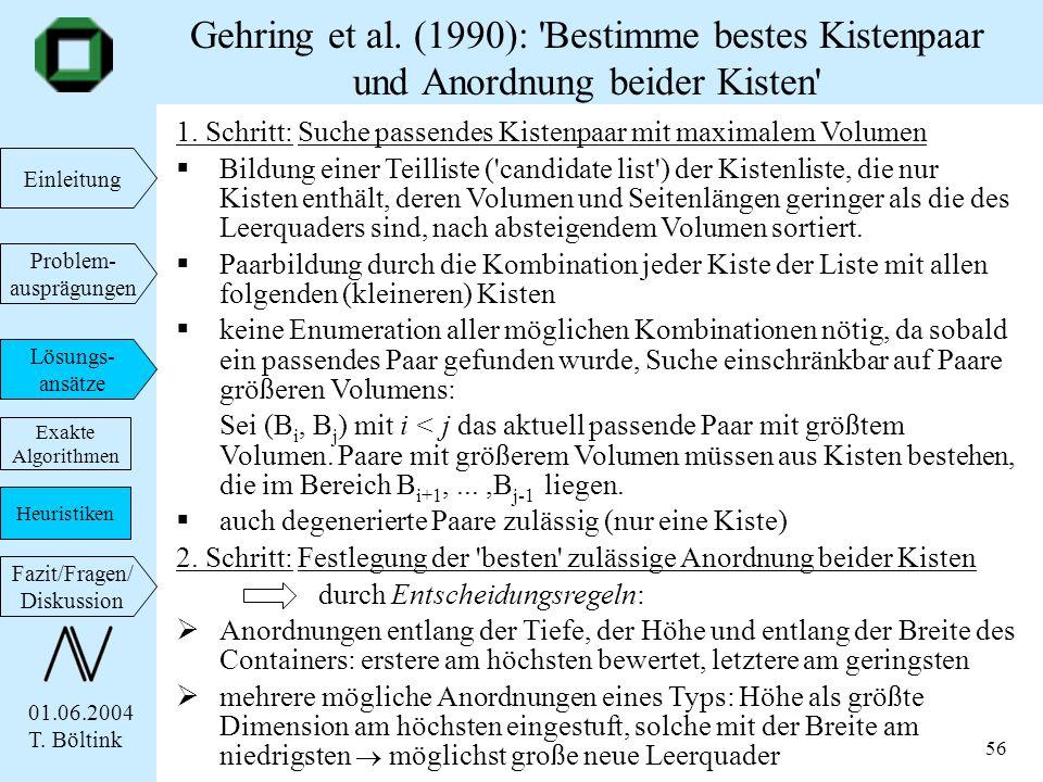 Gehring et al. (1990): Bestimme bestes Kistenpaar und Anordnung beider Kisten
