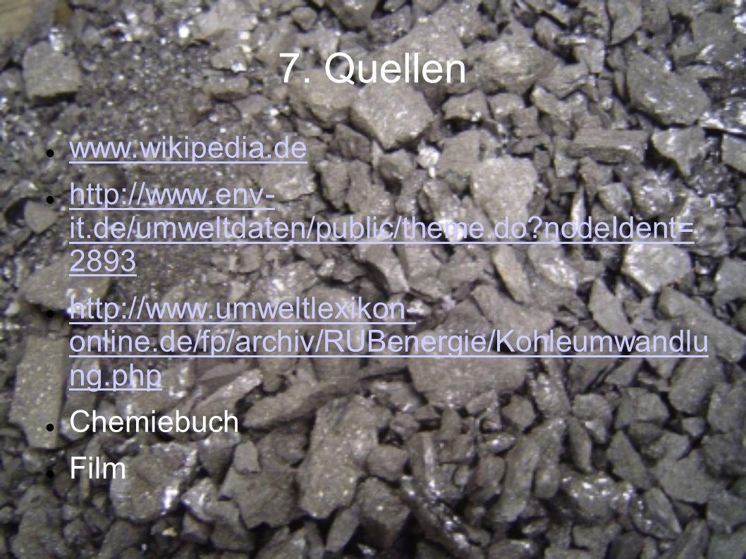 7. Quellen www.wikipedia.de