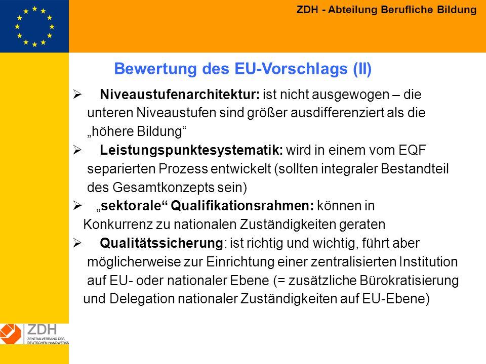 Bewertung des EU-Vorschlags (II)