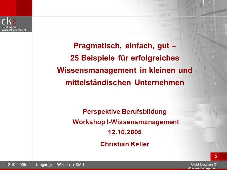 Perspektive Berufsbildung Workshop I-Wissensmanagement 12.10.2005