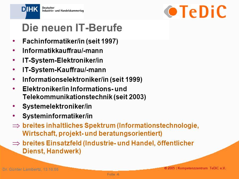 Die neuen IT-Berufe Fachinformatiker/in (seit 1997)