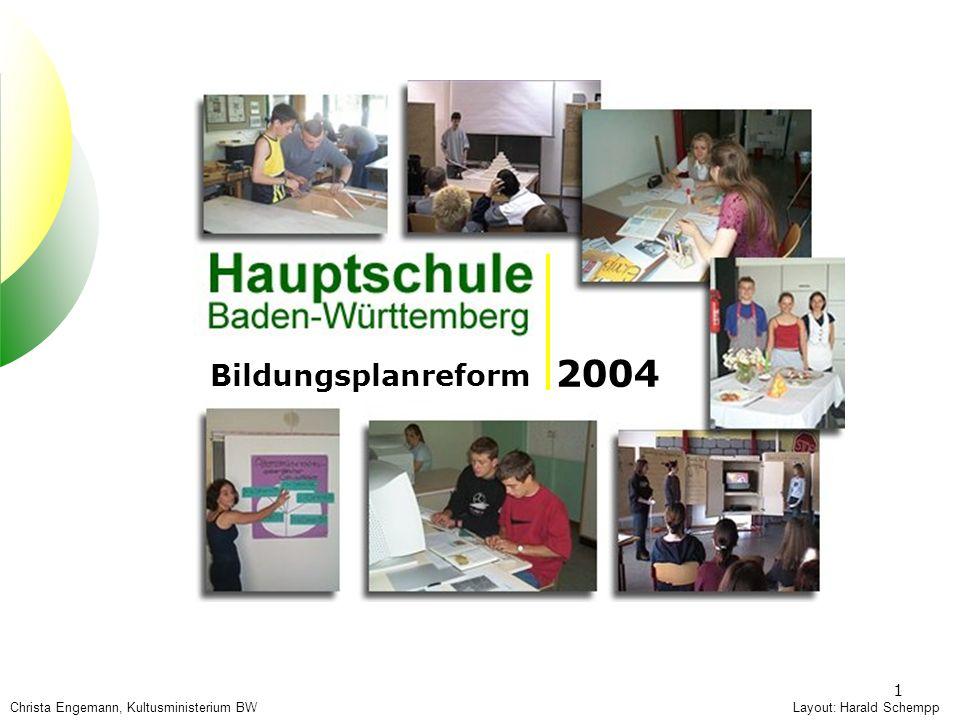 2004 Bildungsplanreform Bildungsplanreform 2004 Hauptschule