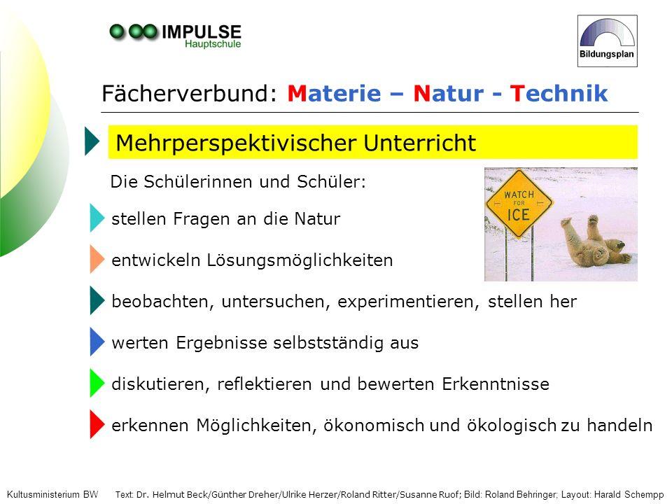Fächerverbund: Materie – Natur - Technik