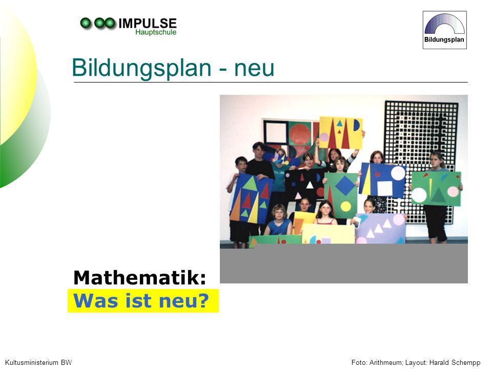 Bildungsplan - neu Mathematik: Was ist neu