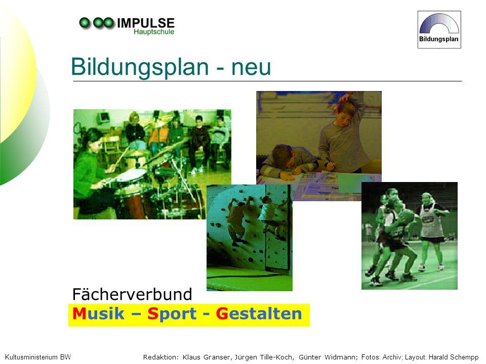 Bildungsplan - neu Fächerverbund Musik – Sport - Gestalten