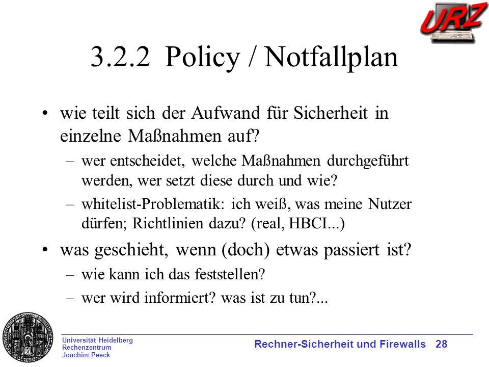 3.2.2 Policy / Notfallplan wie teilt sich der Aufwand für Sicherheit in einzelne Maßnahmen auf