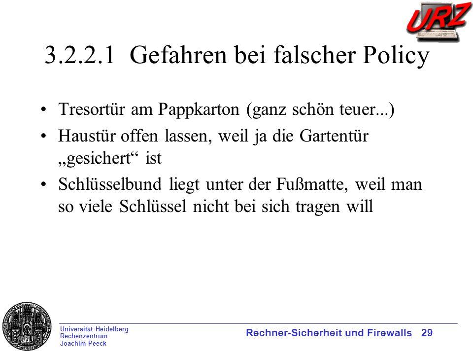 3.2.2.1 Gefahren bei falscher Policy