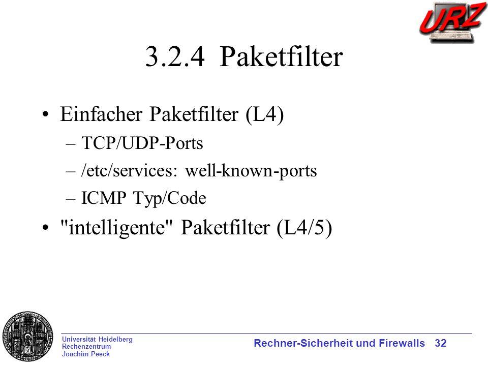 3.2.4 Paketfilter Einfacher Paketfilter (L4)