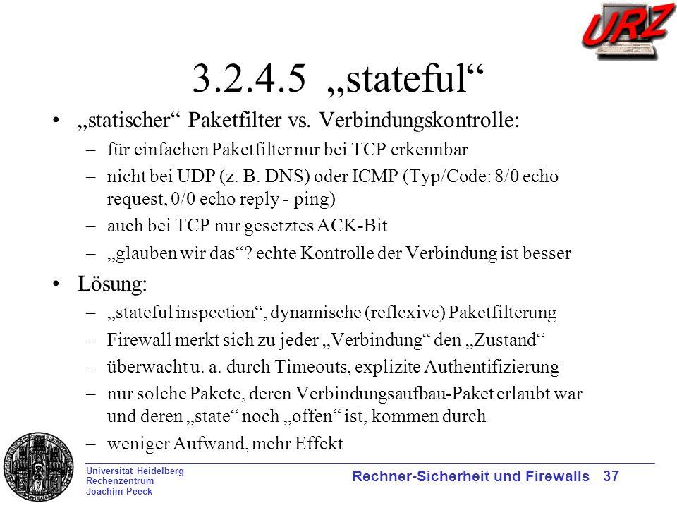 """3.2.4.5 """"stateful """"statischer Paketfilter vs. Verbindungskontrolle:"""