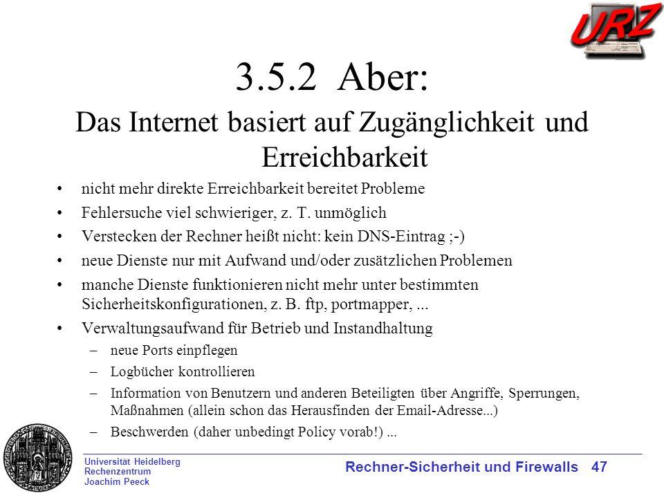 Das Internet basiert auf Zugänglichkeit und Erreichbarkeit