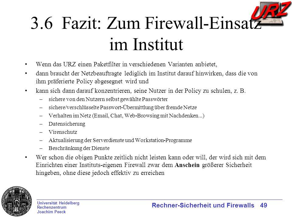 3.6 Fazit: Zum Firewall-Einsatz im Institut