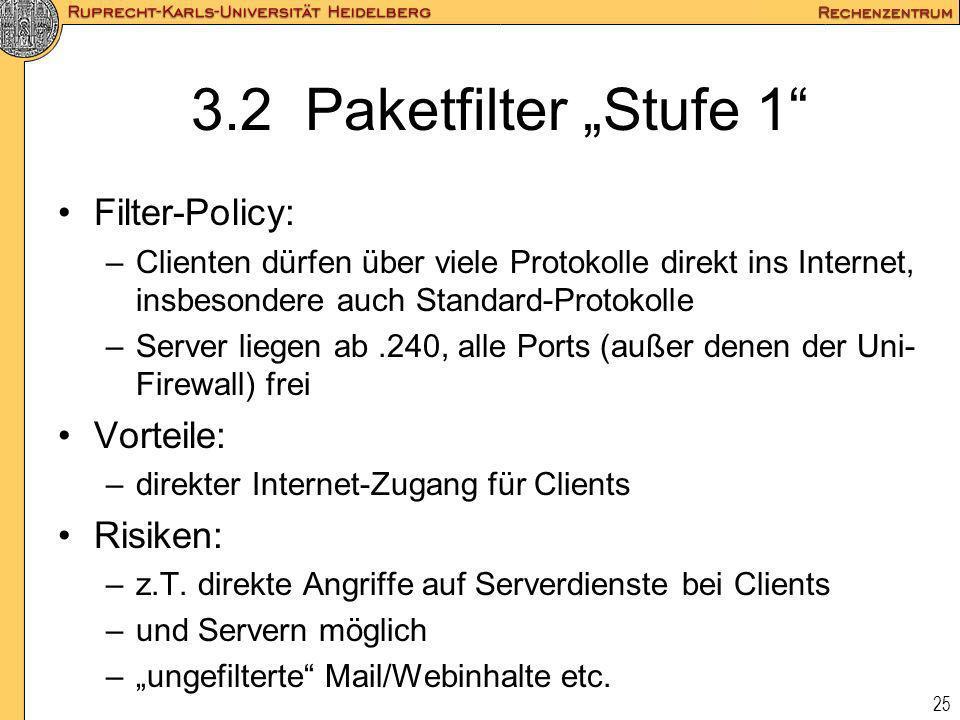 "3.2 Paketfilter ""Stufe 1 Filter-Policy: Vorteile: Risiken:"