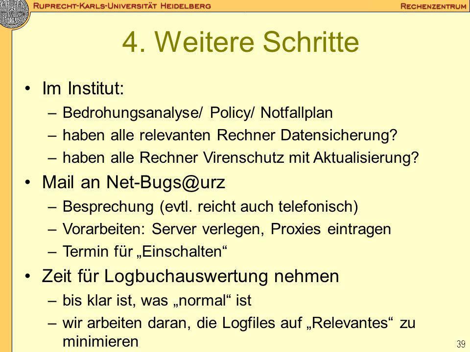 4. Weitere Schritte Im Institut: Mail an Net-Bugs@urz