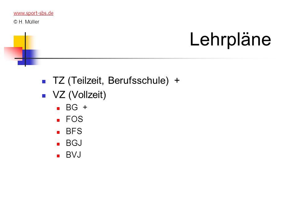 Lehrpläne TZ (Teilzeit, Berufsschule) + VZ (Vollzeit) BG + FOS BFS BGJ