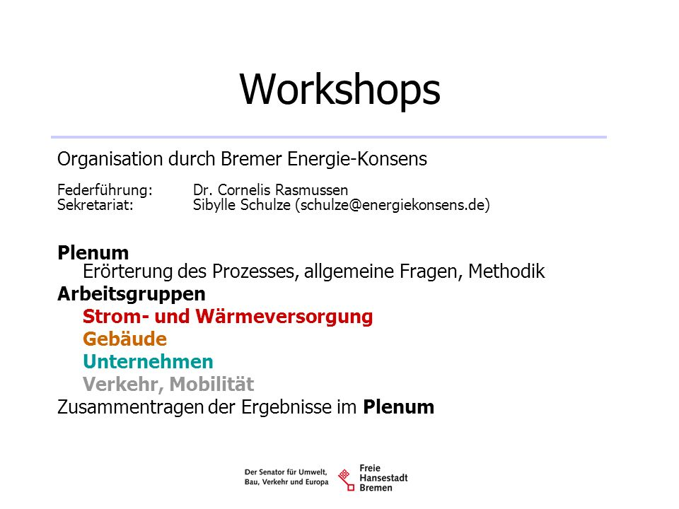 Workshops Organisation durch Bremer Energie-Konsens Plenum