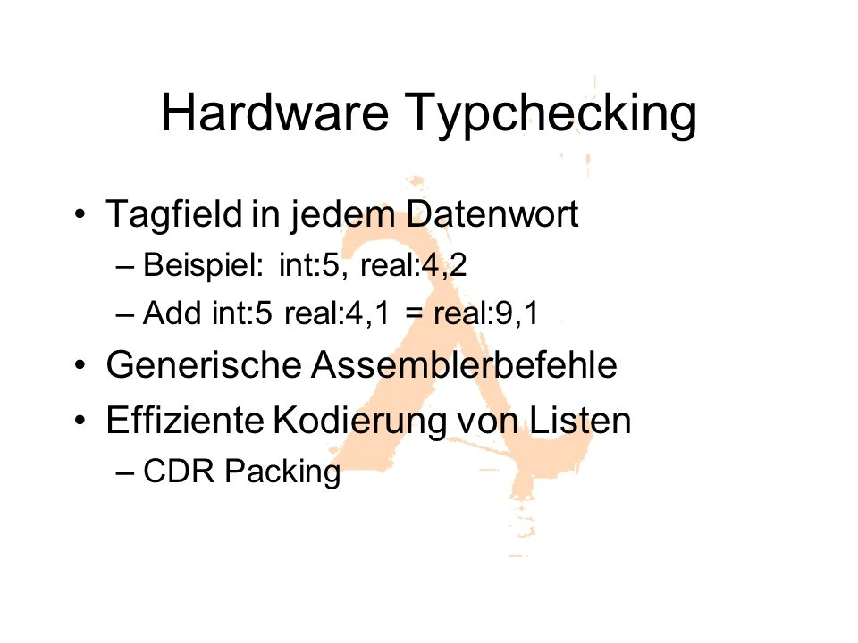 Hardware Typchecking Tagfield in jedem Datenwort