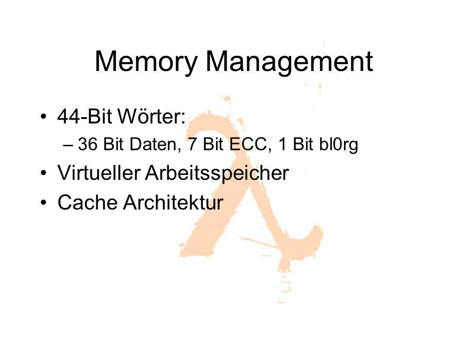 Memory Management 44-Bit Wörter: Virtueller Arbeitsspeicher