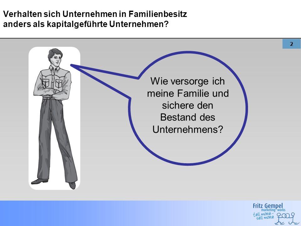 Verhalten sich Unternehmen in Familienbesitz anders als kapitalgeführte Unternehmen