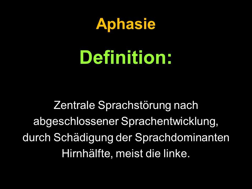 Definition: Aphasie Zentrale Sprachstörung nach