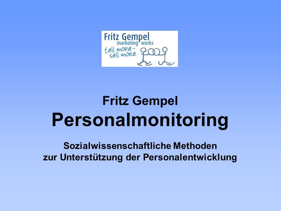 Fritz Gempel Personalmonitoring Sozialwissenschaftliche Methoden zur Unterstützung der Personalentwicklung