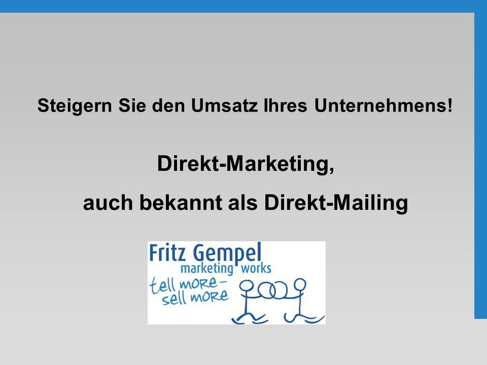 Direkt-Marketing, auch bekannt als Direkt-Mailing