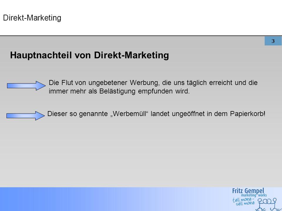 Hauptnachteil von Direkt-Marketing