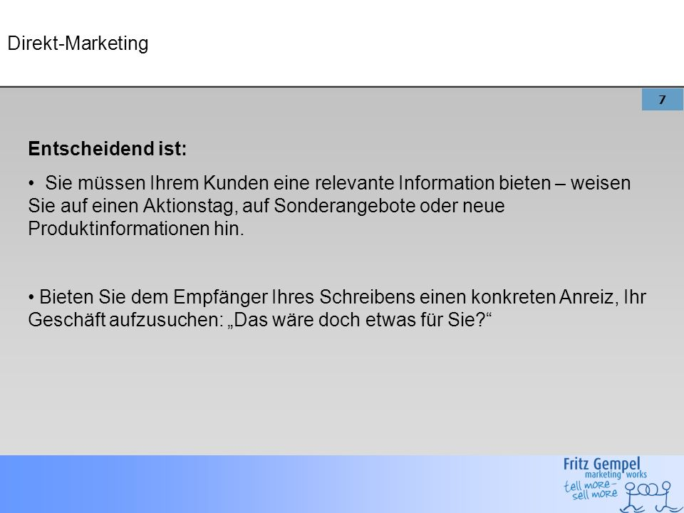 Direkt-Marketing Entscheidend ist: