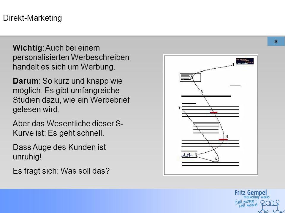Direkt-Marketing Wichtig: Auch bei einem personalisierten Werbeschreiben handelt es sich um Werbung.