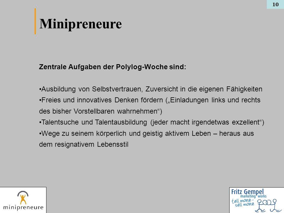 Minipreneure Zentrale Aufgaben der Polylog-Woche sind: