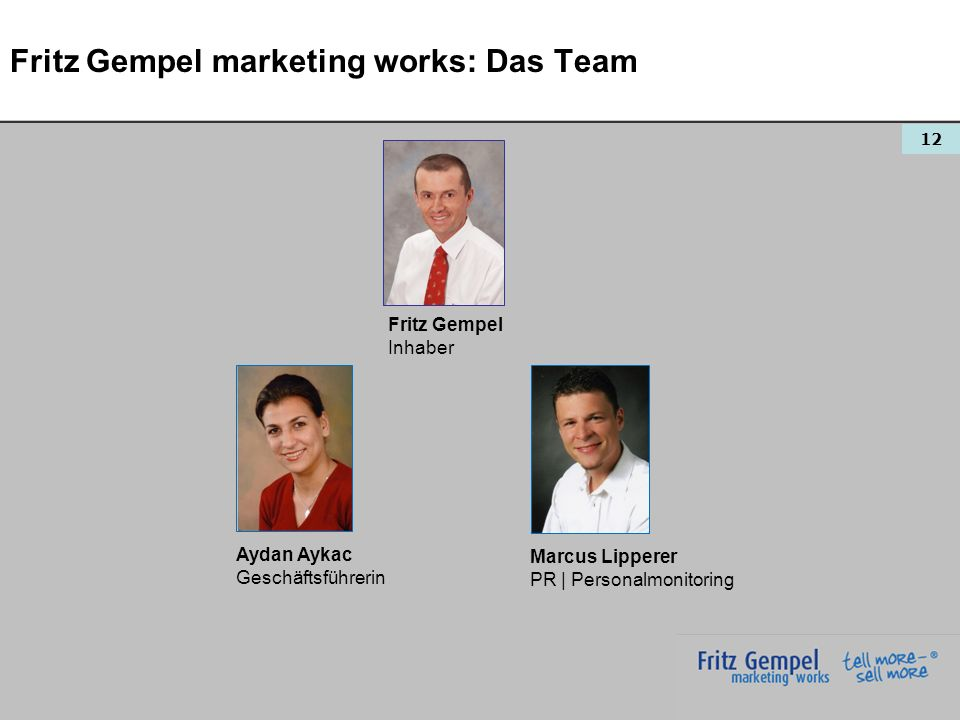 Fritz Gempel marketing works: Das Team