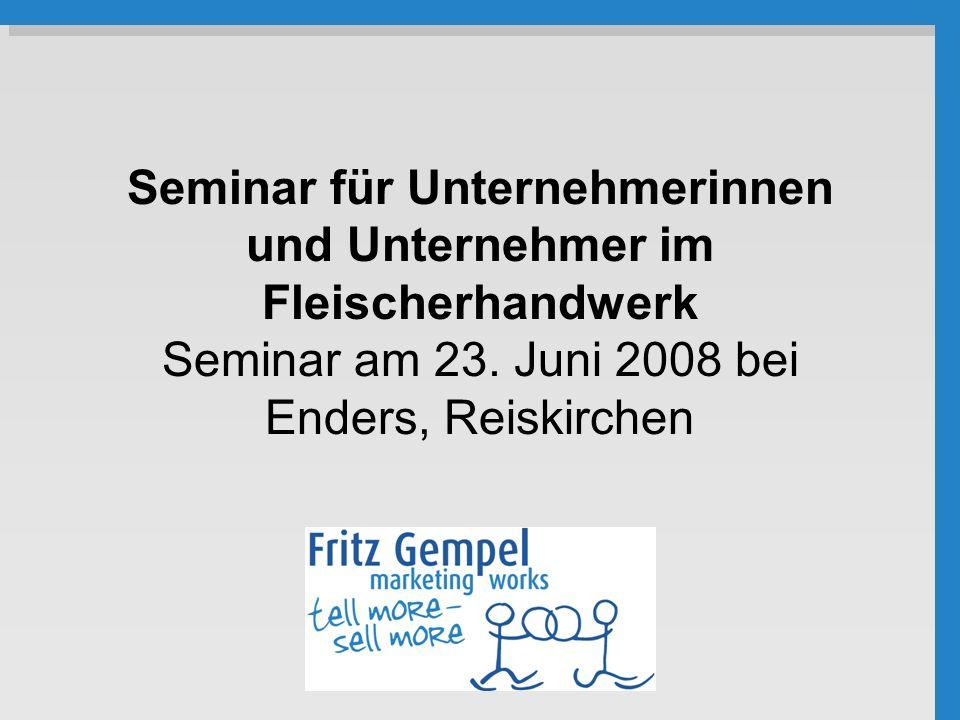 Seminar für Unternehmerinnen und Unternehmer im Fleischerhandwerk Seminar am 23.