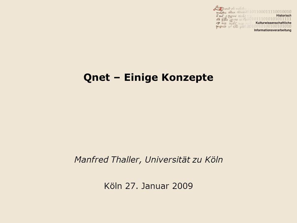 Manfred Thaller, Universität zu Köln Köln 27. Januar 2009