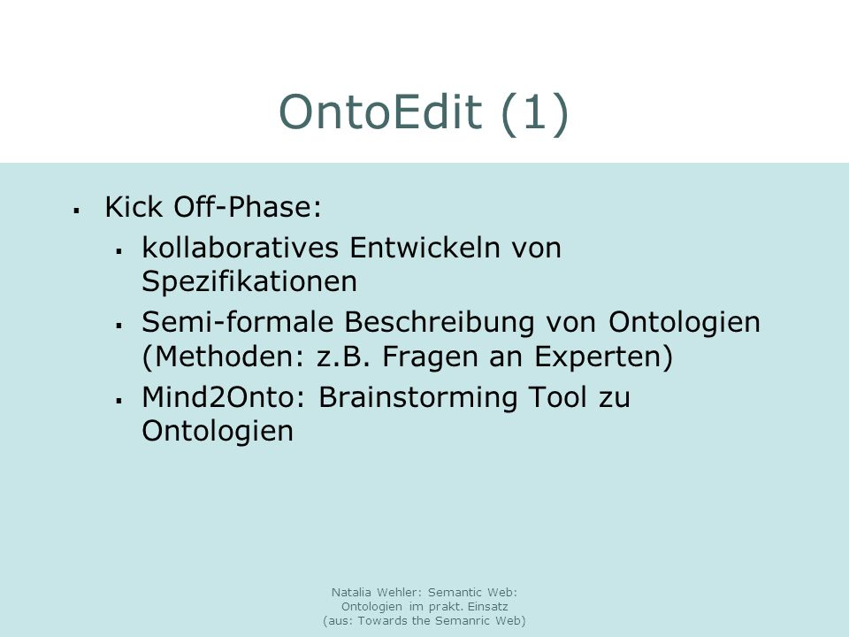 OntoEdit (1) Kick Off-Phase:
