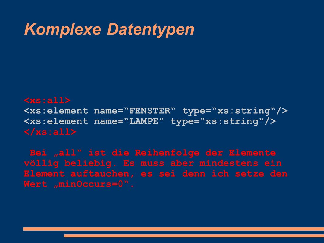 Komplexe Datentypen <xs:all>