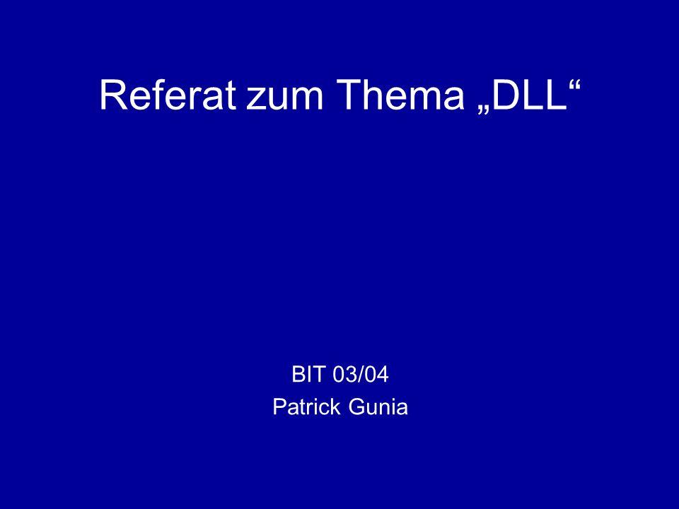 "Referat zum Thema ""DLL"