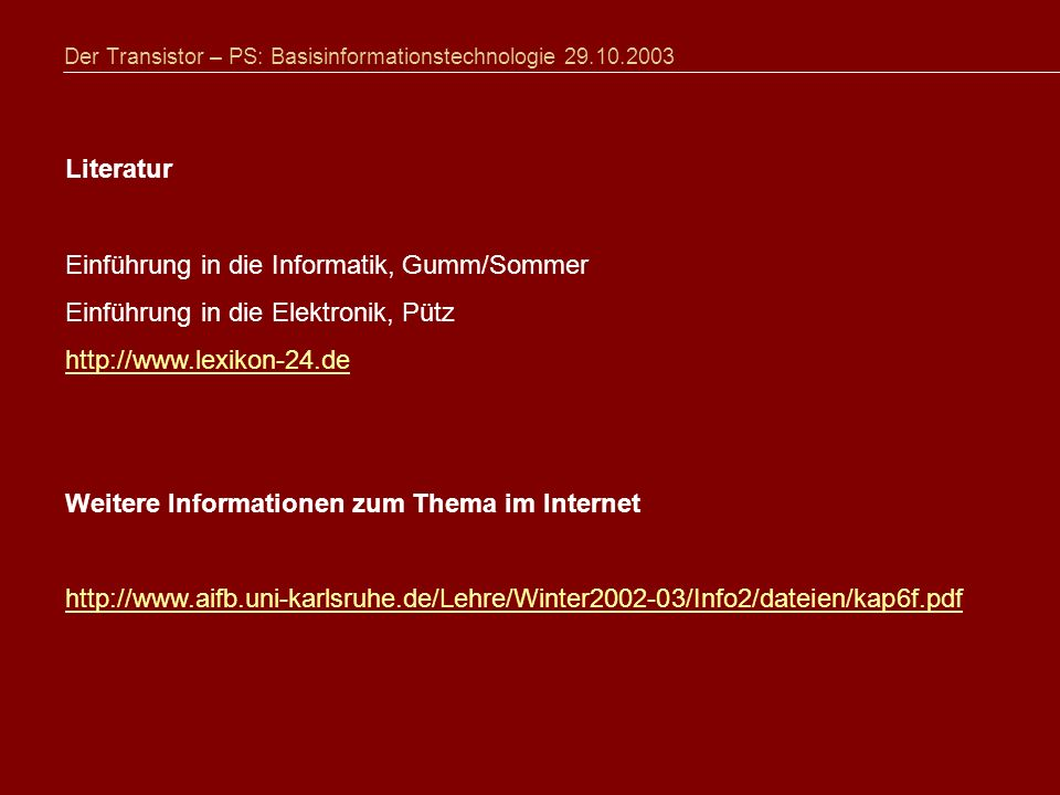 Der Transistor – PS: Basisinformationstechnologie 29.10.2003