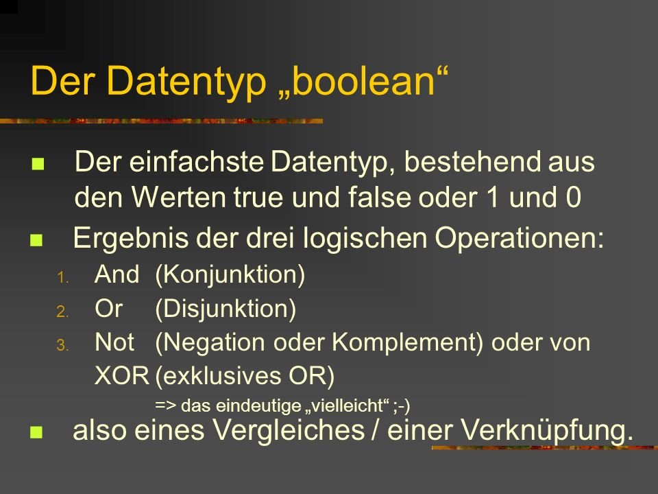 """Der Datentyp """"boolean"""