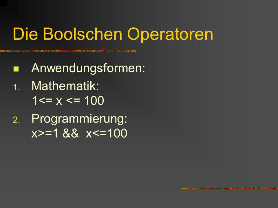 Die Boolschen Operatoren
