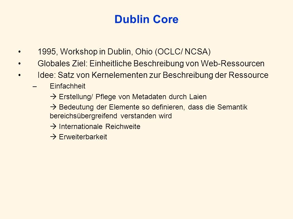 Dublin Core 1995, Workshop in Dublin, Ohio (OCLC/ NCSA)