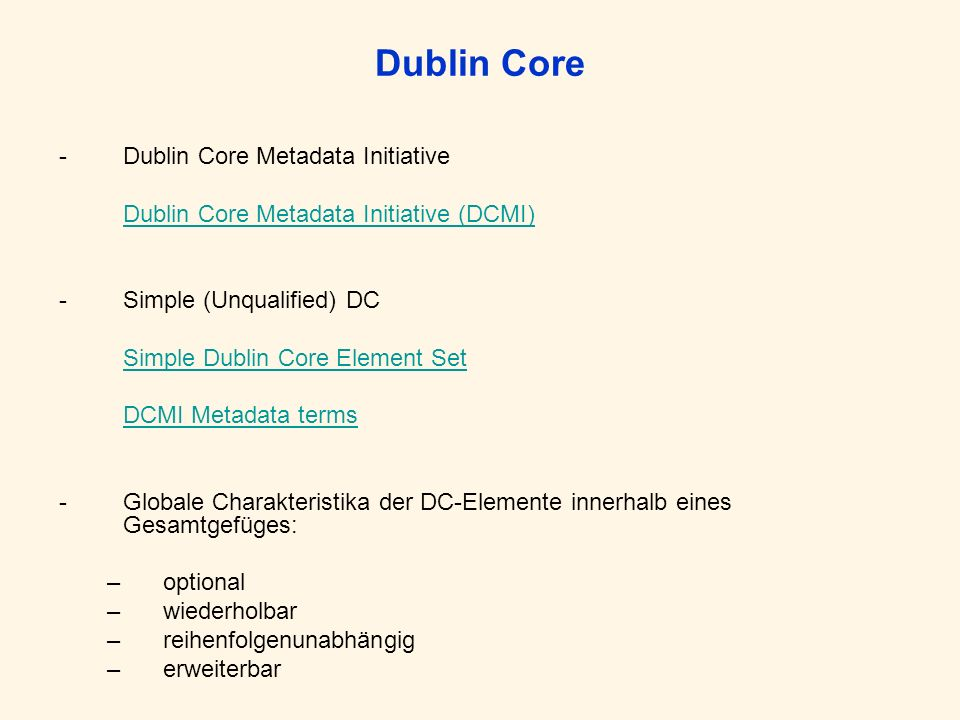 Dublin Core Dublin Core Metadata Initiative