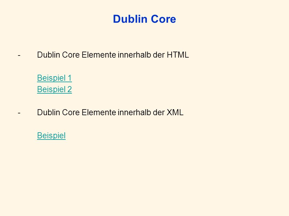 Dublin Core Dublin Core Elemente innerhalb der HTML Beispiel 1
