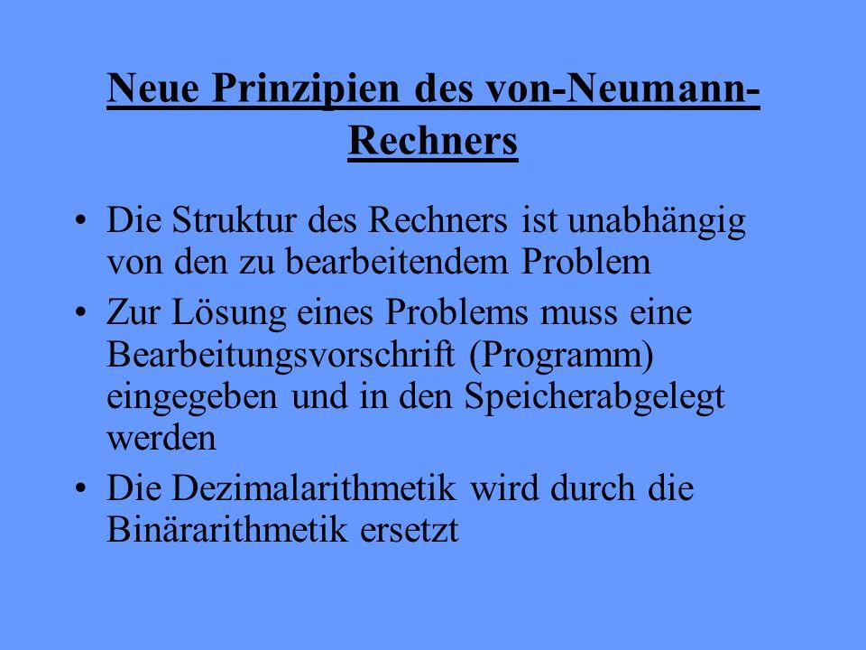 Neue Prinzipien des von-Neumann-Rechners