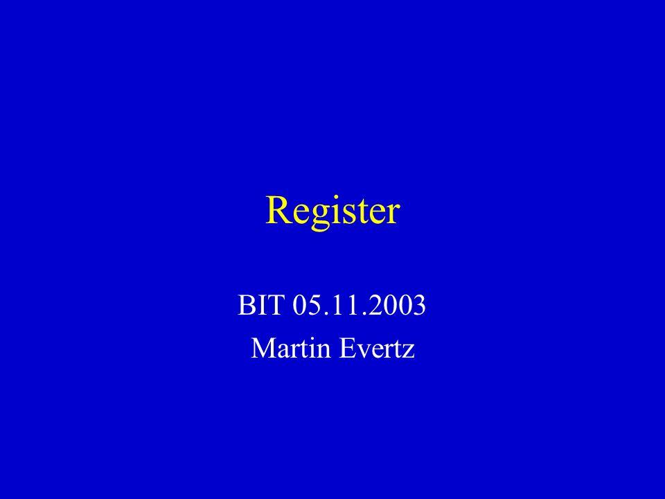 Register BIT 05.11.2003 Martin Evertz