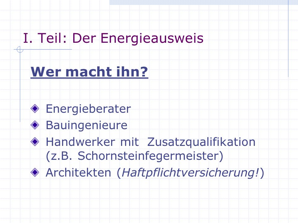 I. Teil: Der Energieausweis