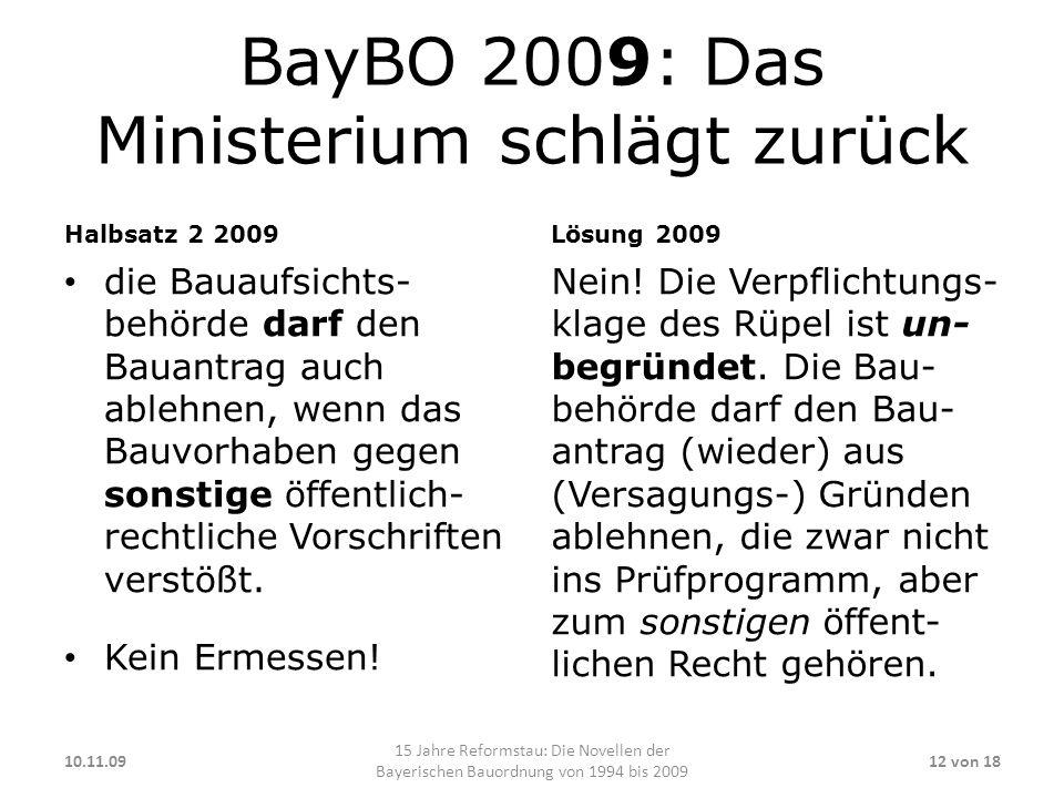 BayBO 2009: Das Ministerium schlägt zurück