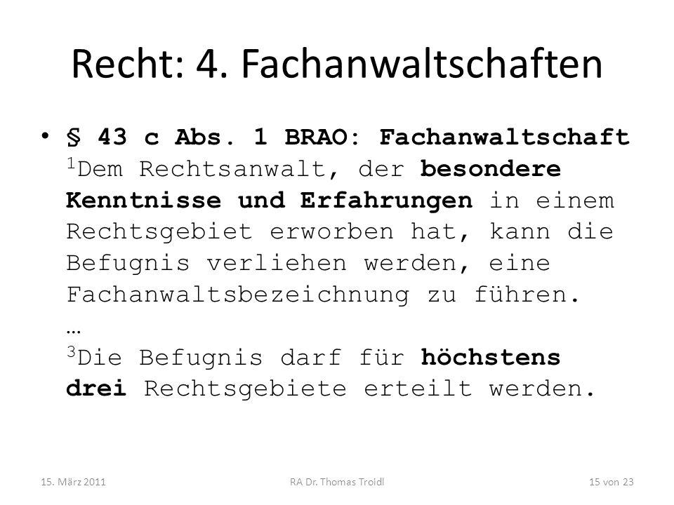 Recht: 4. Fachanwaltschaften